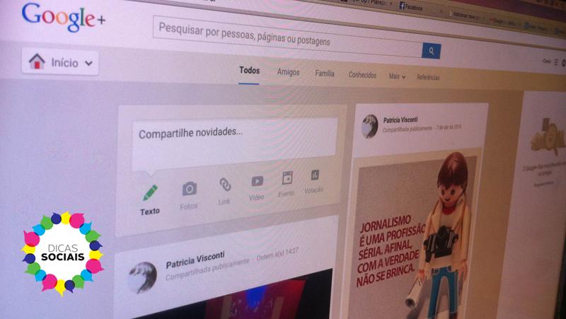 Google + : 6 Passos para turbinar a página de sua empresa