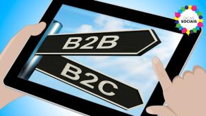 B2B ou B2C: Entenda a diferença entre um público e outro